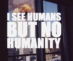 quote, humanity, and humans image
