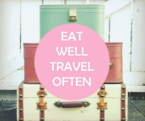 travel, quote, and eat image
