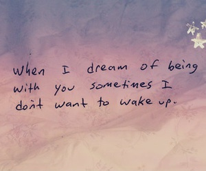 quote, Dream, and love image