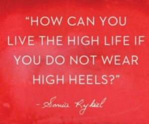 quote, heels, and life image