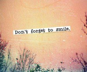 smile, quote, and forget image