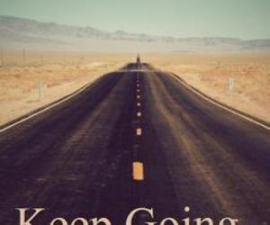 road, keep going, and quote image