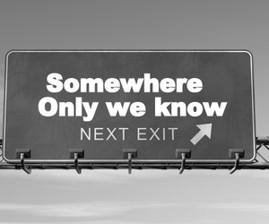 somewhere, exit, and quotes image