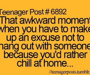 chill, excuse, and awkward moment image