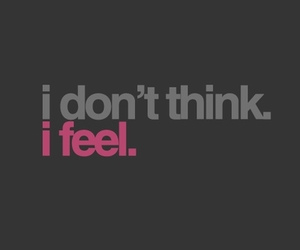 feel, quote, and text image