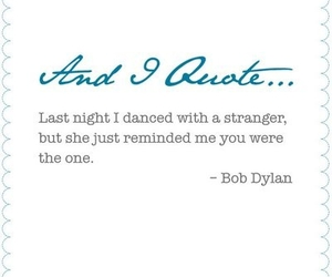 quote, bob dylan, and dance image