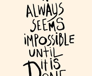 quotes, impossible, and done image