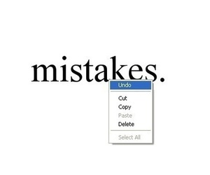 mistakes, quote, and undo image