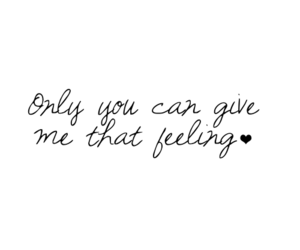 love, quotes, and feeling image