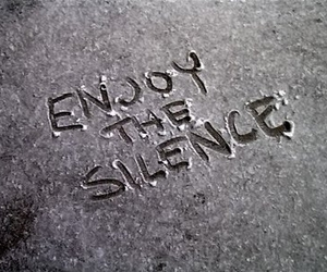 silence, enjoy, and quote image