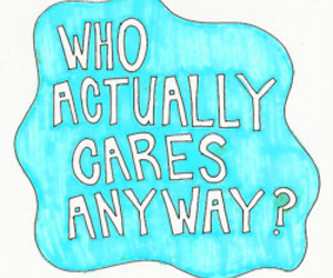 who cares? and anyway image