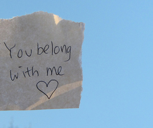 text, Taylor Swift, and you belong with me image