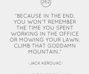 quote, life, and Jack Kerouac image