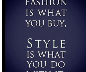 fashion, style, and quotes image