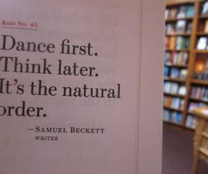 dance, think, and quote image