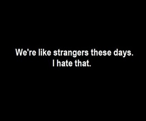 quote, hate, and strangers image