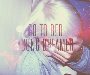 dreamer, bed, and quote image