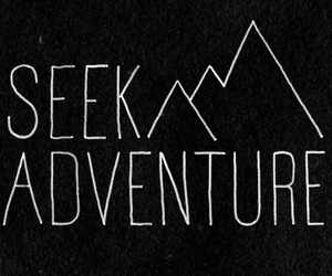 adventure, quote, and mountains image