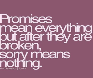 quote, mean nothing, and promises broken image