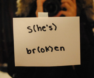 broken, text, and he image