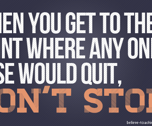 motivation, don't stop, and keep going image