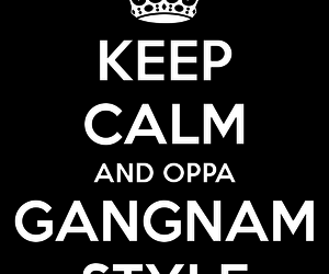 keep calm, psy, and gangnam style image