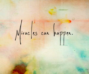 miracle, quote, and happen image