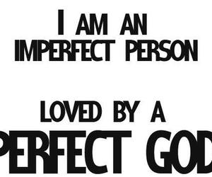 god, perfect, and imperfect image