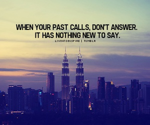 past, quote, and call image