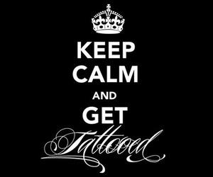 tattoo, keep calm, and tattooed image