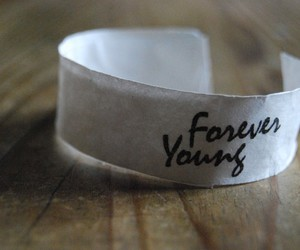 Forever Young, Paper, and text image