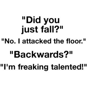 funny, quotes, sayings, positive, cute, floor, fall down ...