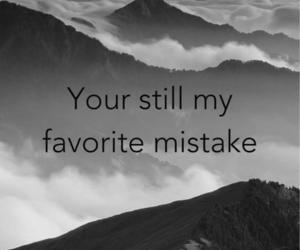 mistake, quote, and love image