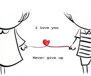 love and never give up image