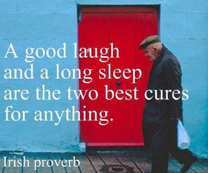laugh, quote, and sleep image