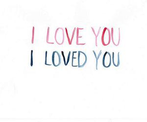 love, text, and loved image