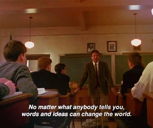 dead poets society, words, and ideas image