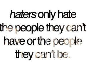 haters, quote, and hate image