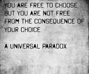 Paradox, quote, and choice image