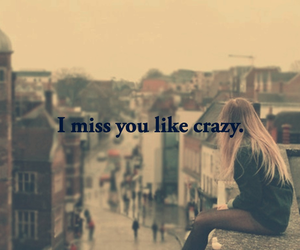 crazy, miss, and you image