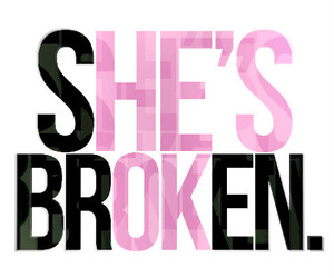 broken, ok, and she image
