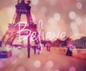 believe, paris, and eiffel tower image
