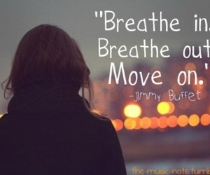 move on, quote, and life image