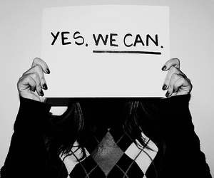 girl, yes we can, and black and white image