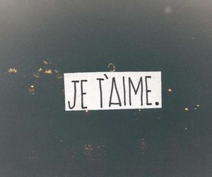 french, love, and je t'aime image