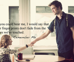 remember me, quote, and robert pattinson image