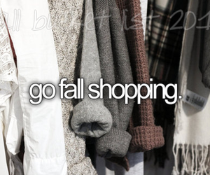 fall, shopping, and before i die image