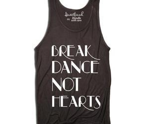 break dance, dance, and heart breaking image