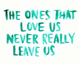 quote, love, and leave image