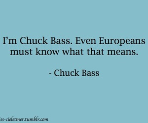 chuck bass, ed westwick, and i'm chuck bass image